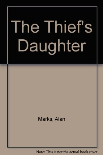 The Thief's Daughter (0374374813) by Marks, Alan