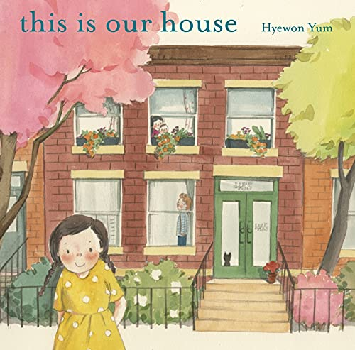 9780374374877: This Is Our House