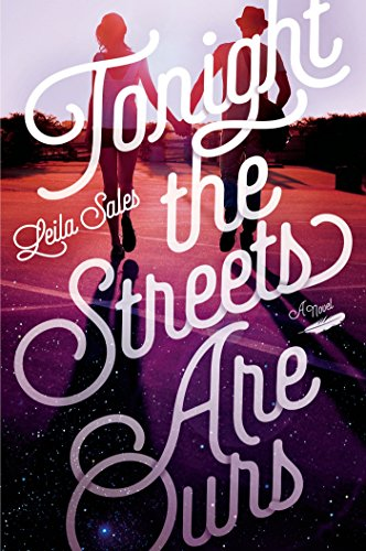 9780374376659: Tonight the Streets Are Ours: A Novel