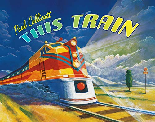 9780374377199: This Train