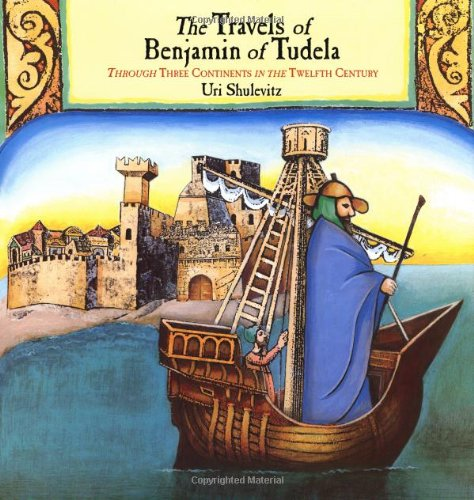 9780374377540: The Travels of Benjamin of Tudela: Through Three Continents in the Twelfth Century