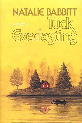 9780374378486: Tuck Everlasting