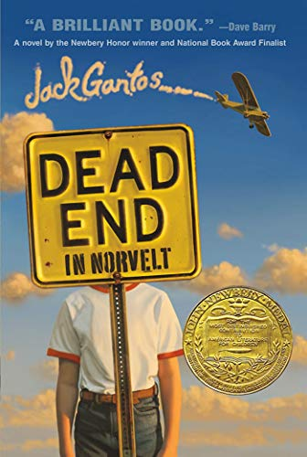 Dead End in Norvelt: Gantos, Jack
