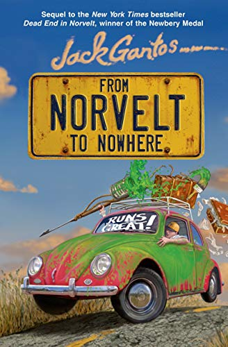 9780374379940: From Norvelt to Nowhere (Norvelt Series)