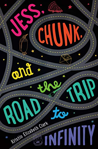 9780374380069: Jess, Chunk, and the Road Trip to Infinity