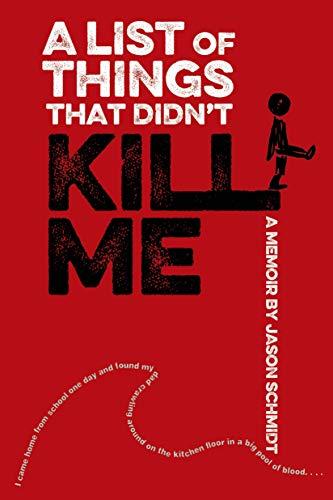 9780374380137: A List of Things That Didn't Kill Me: A Memoir