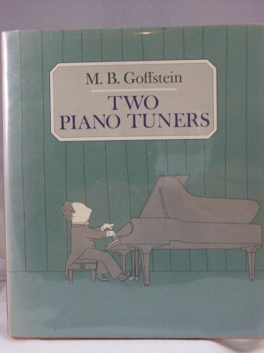 Two Piano Tuners: Goffstein, M. B.