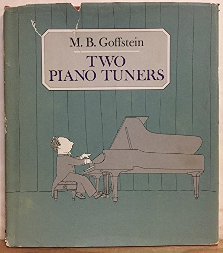 9780374380199: Two Piano Tuners