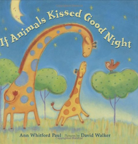 9780374380519: If Animals Kissed Good Night (Melanie Kroupa Books)
