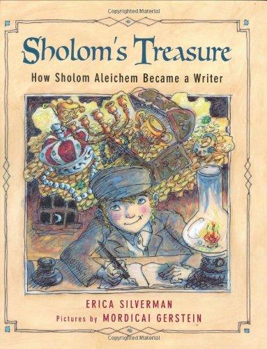 9780374380557: Sholom's Treasure: How Sholom Aleichem Became a Writer