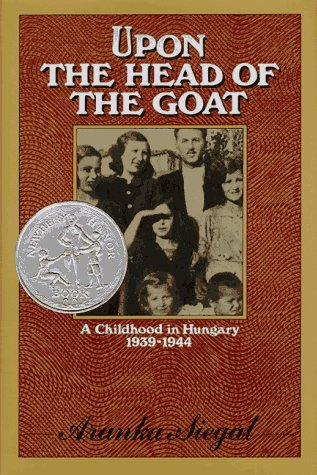 9780374380595: Upon the Head of the Goat: A Childhood in Hungary 1939-1944