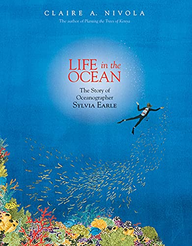 9780374380687: Life in the Ocean: The Story of Oceanographer Sylvia Earle