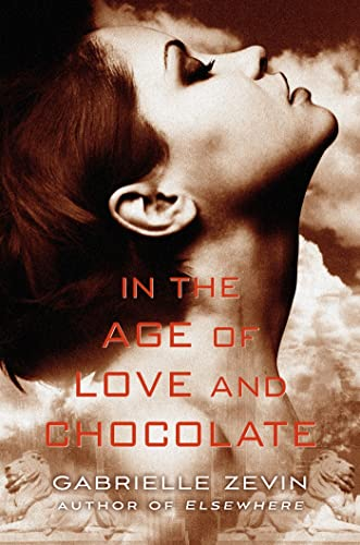 9780374380755: In the Age of Love and Chocolate: A Novel (Birthright)