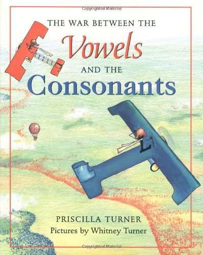 9780374382360: The War Between the Vowels and the Consonants