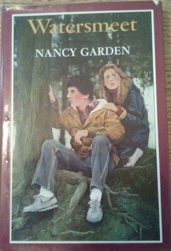 Watersmeet (0374382441) by Nancy Garden