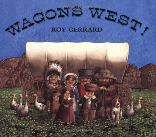 9780374382490: Wagons West!
