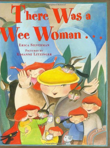 9780374382537: There Was a Wee Woman . . . (Melanie Kroupa Books)