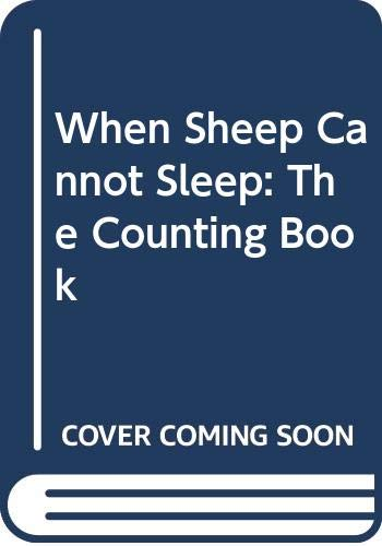 9780374383114: When Sheep Cannot Sleep: The Counting Book