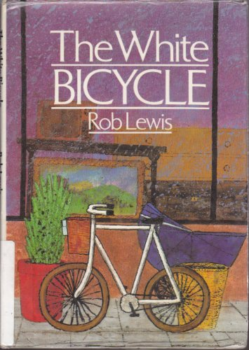 The White Bicycle: Lewis, Rob