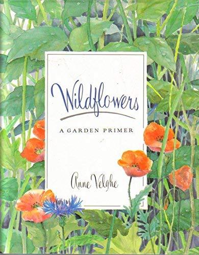 9780374384302: Wildflowers: A Garden Primer