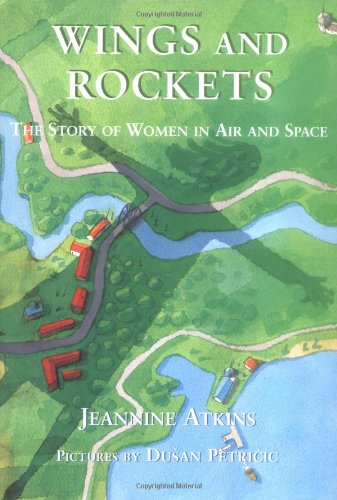 9780374384500: Wings and Rockets: The Story of Women in Air and Space