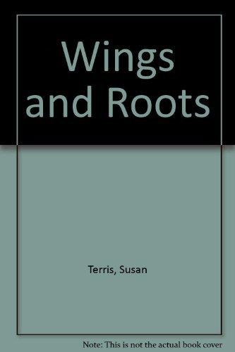 Wings and Roots: Terris, Susan