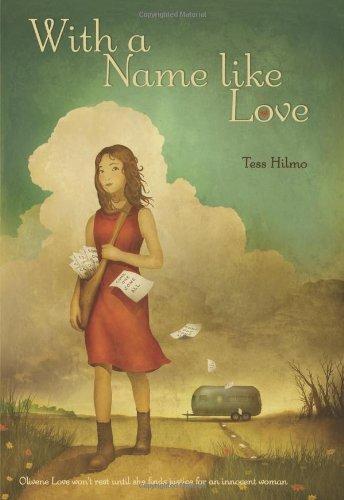 With a Name like Love: Hilmo, Tess