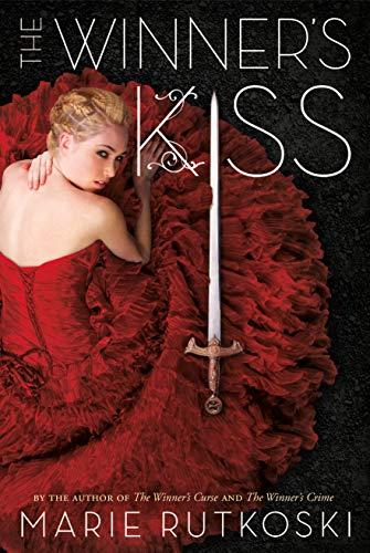 9780374384739: The Winner's Kiss [Edizione Rough Cut]