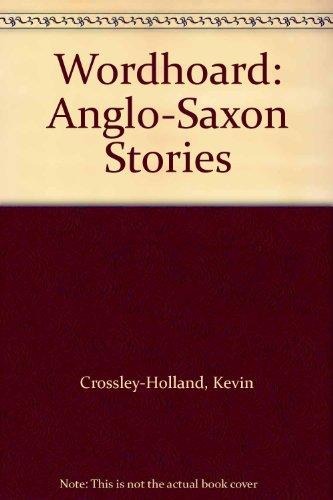 9780374385149: Wordhoard: Anglo-Saxon Stories