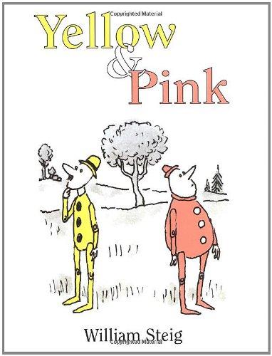 Yellow & Pink: Steig, William
