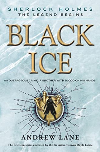 9780374387693: Black Ice (Sherlock Holmes: The Legend Begins)