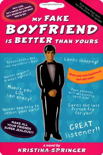 My Fake Boyfriend is Better Than Yours: Kristina Springer