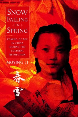 9780374399221: Snow Falling in Spring: Coming of Age in China During the Cultural Revolution (Melanie Kroupa Books)