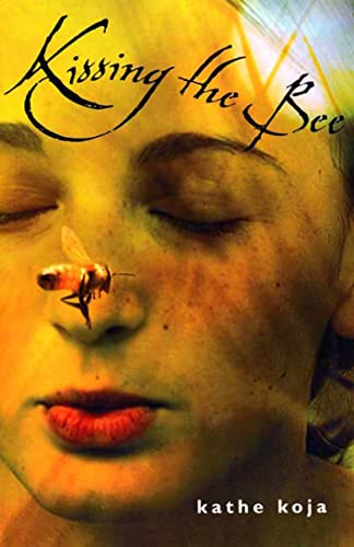 Kissing the Bee: Kathe Koja
