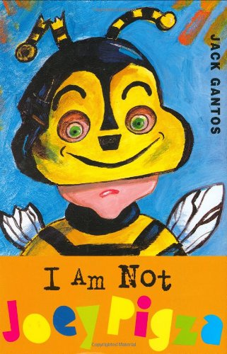 I Am Not Joey Pigza: Gantos, Jack