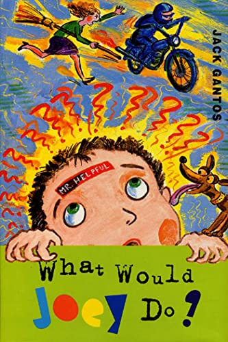9780374399863: What Would Joey Do? (Joey Pigza Books)