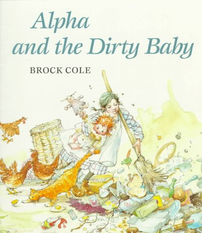 9780374403577: Alpha and the Dirty Baby