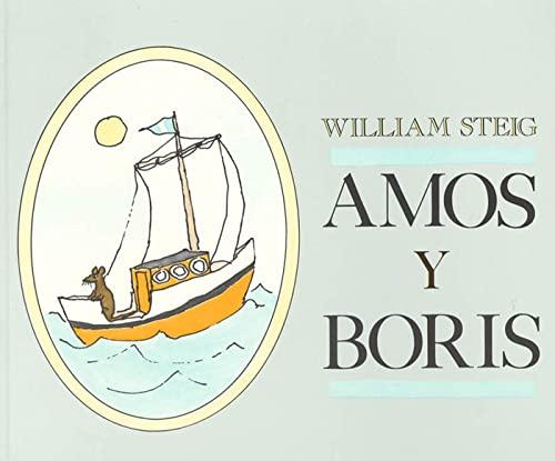 9780374403614: Amos y Boris (Spanish Edition)