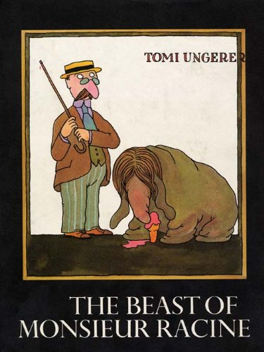 The Beast of Monsieur Racine: Tomi Ungerer