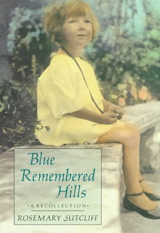 9780374407148: Blue Remembered Hills: A Recollection