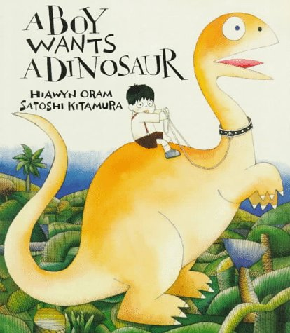 9780374408893: A Boy Wants a Dinosaur