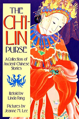 The Ch'i-lin Purse: A Collection of Ancient Chinese Stories (Sunburst Book): Fang, Linda