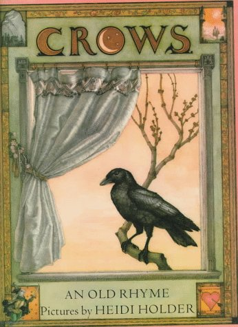 9780374416102: Crows: An Old Rhyme