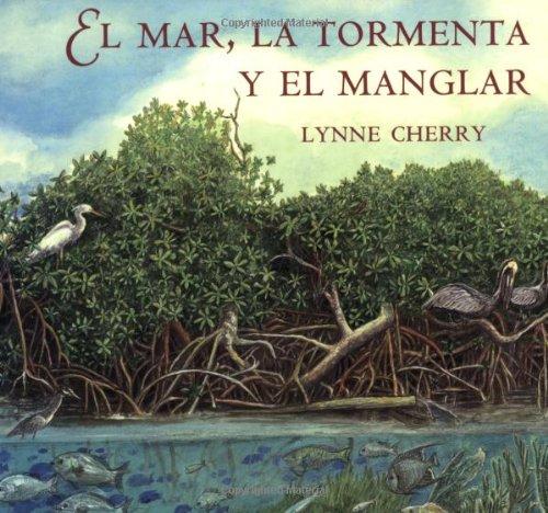 9780374420697: El Mar, La Tormenta y El Manglar