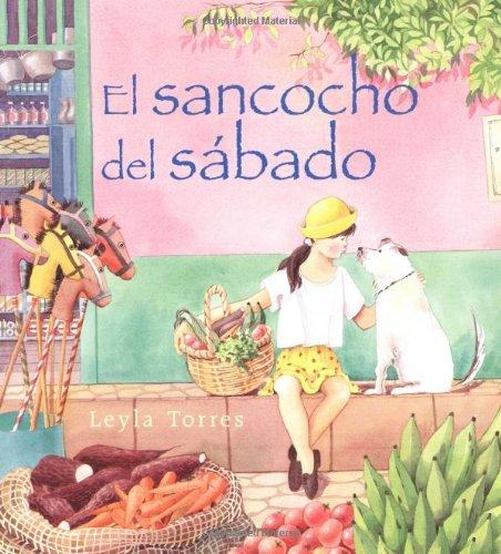 9780374420857: El Sancocho del Sábado: Spanish paperback edition of Saturday Sancocho (Spanish Edition)