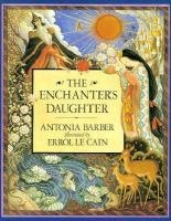 9780374421434: The Enchanter's Daughter