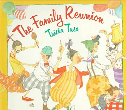 The Family Reunion (0374422613) by Tricia Tusa