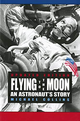 9780374423568: Flying to the Moon: An Astronaut's Story