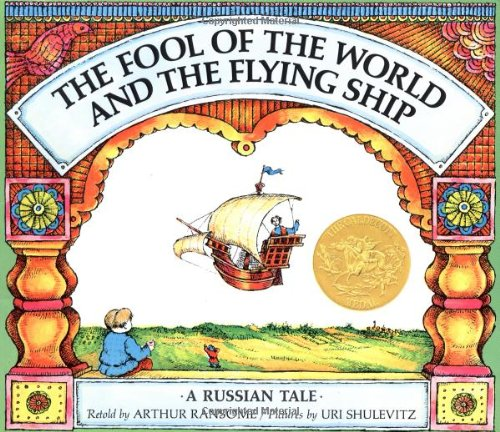 9780374424381: The Fool of the World and the Flying Ship: A Russian Tale