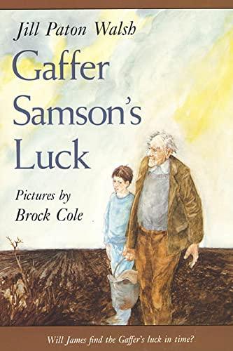 9780374425135: Gaffer Samson's Luck (Sunburst Book)